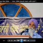 Aam Aadmi Party and the Sikhs -- How Sikhs should deal with AAP