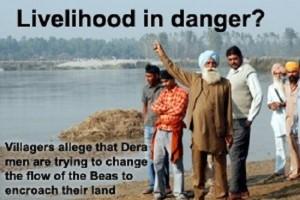 Change of flow of river beas triggered by Dera Radha Swami Beas endangers livelihood of farmers   Photo Source The Tribune, Jalandhar Edn., (05 December 2008)