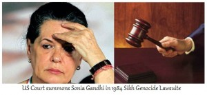 November 1984 Sikh Genocide - Sonia Gandhi Summoned By US Court For Rights Violation